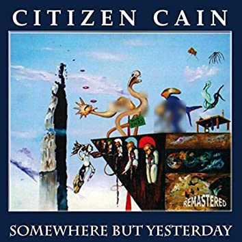 Somewhere but Yesterday (Remastered)