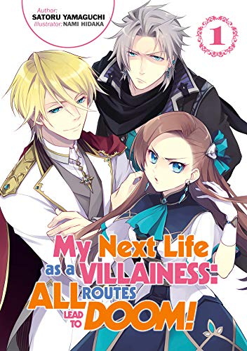 My Next Life as a Villainess: All Routes Lead to Doom! Volume 1 (Light Novel) (English Edition)