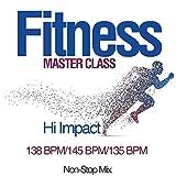 Fitness Master Class: Hi Impact 138 Bpm/145 Bpm/135 Bpm (Non-Stop Mix)