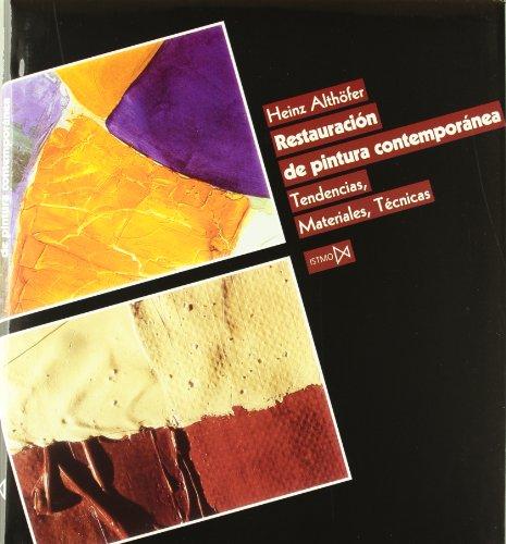 Restauración de pintura contemporánea: 1 (Conservación y