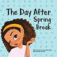 The Day After Spring Break
