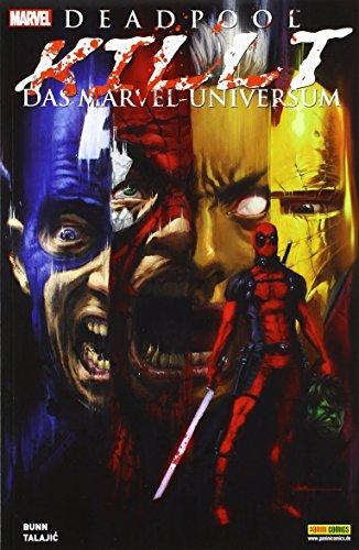 Deadpool killt das Marvel-Universum von Cullen Bunn (20. Januar 2014) Broschiert