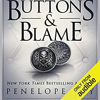 Buttons and Blame     Buttons, Book 5              By:                                                                                                                                 Penelope Sky                               Narrated by:                                                                                                                                 Michael Ferraiuolo,                                                                                        Samantha Cook                      Length: 6 hrs and 49 mins     306 ratings     Overall 4.8