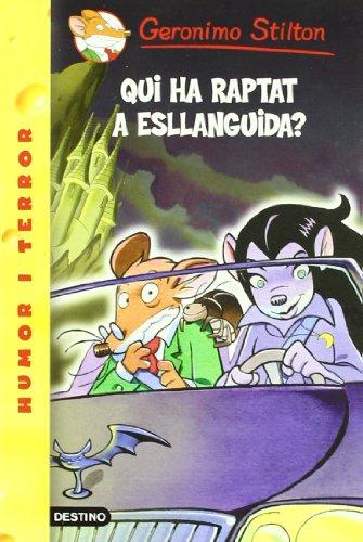 Qui ha raptat a Esllanguida?
