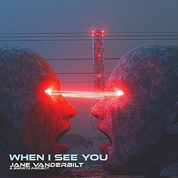 When I See You (La Dubstep Melodia) [2NORTH dub edit]