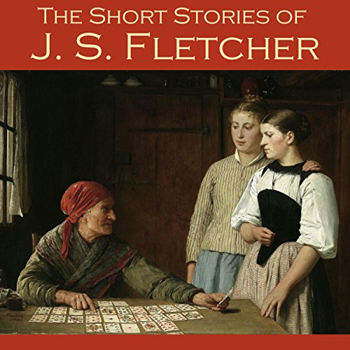 The Short Stories of J. S. Fletcher Titelbild