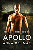 Apollo (Alpha Heroes Book 4)