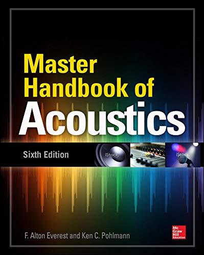 Master Handbook of Acoustics, Sixth Edition [Lingua inglese]