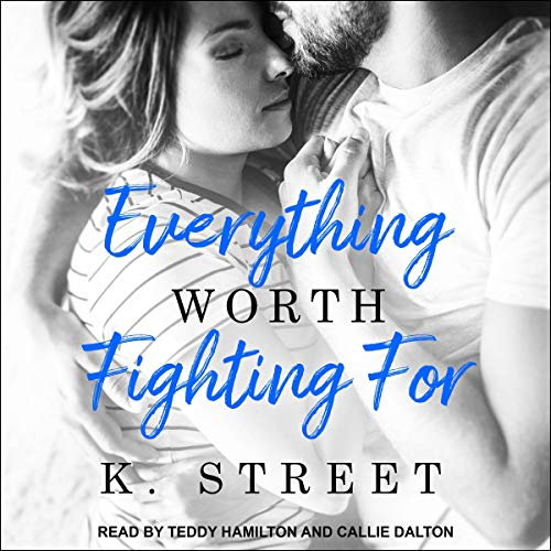 Everything Worth Fighting For audiobook cover art