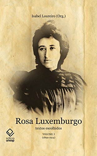Amazon Com Br Ebooks Kindle Rosa Luxemburgo Vol 1 Textos Escolhidos Loureiro Org Isabel