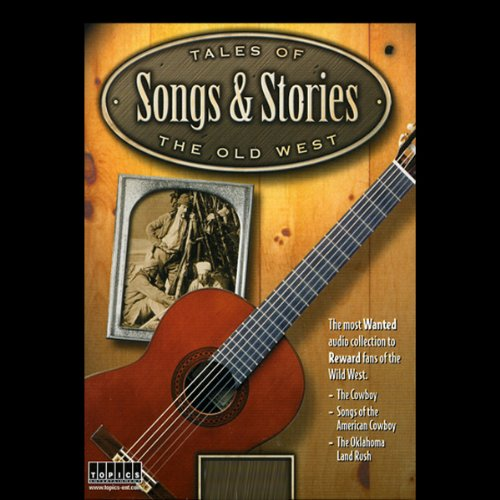 Tales of the Old West, Songs & Stories audiobook cover art