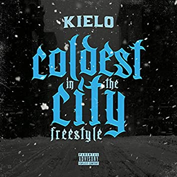 Coldest in the City Freestyle