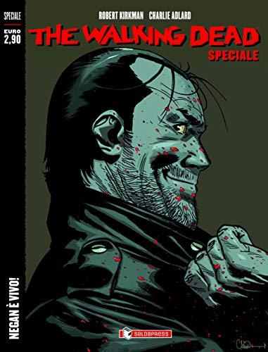 Negan è vivo! The walking dead speciale
