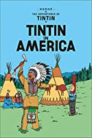 Tintin in America (Adventures of Tintin (Paperback))