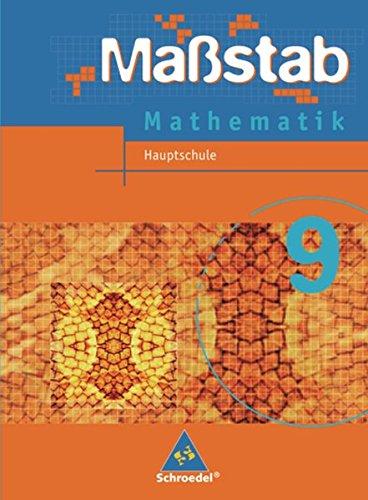 Maßstab - Mathematik für Hauptschulen in Nordrhein-Westfalen und Bremen - Ausgabe 2005: Schülerband 9