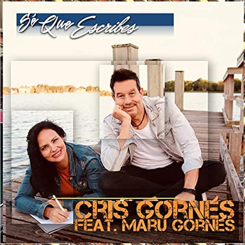 Cris Gornes feat. Maru Gornes