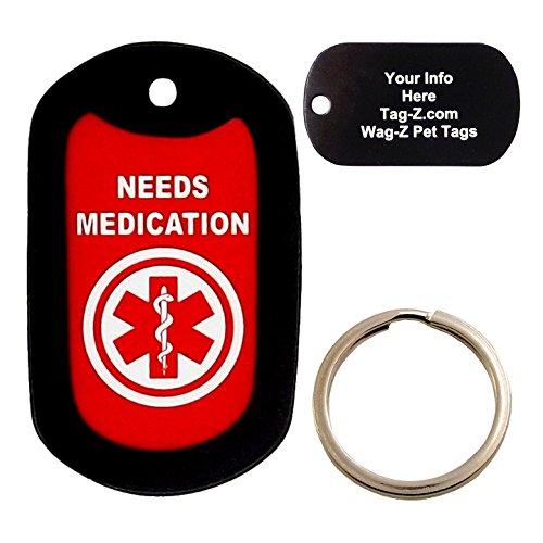 Custom Engraved Pet Tag - Needs Medication - Medical Alert Tag - Dog Tag - Tag-Z Wag-Z