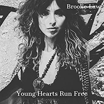 Young Hearts Run Free