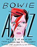 Bowie A to Z: The Life of an Icon from Aladdin Sane to Ziggy Stardust