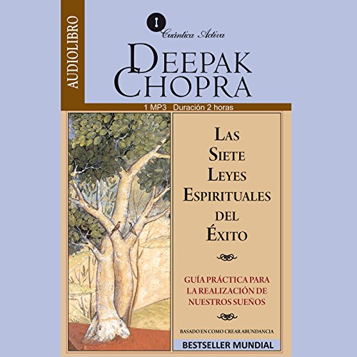 Las Siete leyes Espirituales del Exito [The Seven Spiritual Laws of Success] audiobook cover art