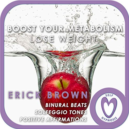 Weight Loss: Boost Your Metabolism: Self-Hypnosis and Guided Meditation audiobook cover art
