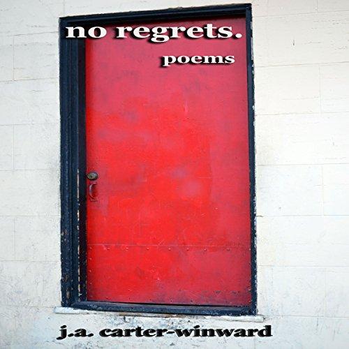 No Regrets: Poems audiobook cover art