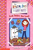 Look Before You Leap (Amazing Days of Abby Hayes)