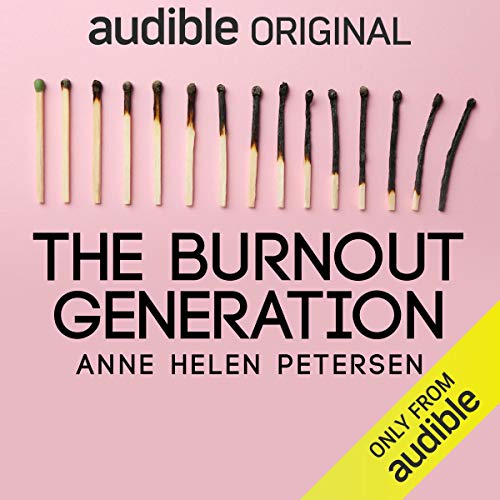 The Burnout Generation audiobook cover art