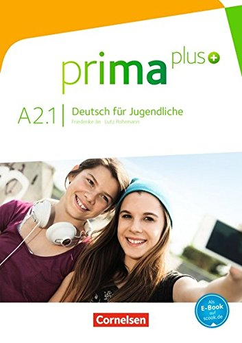 Prima plus - Allgemeine Ausgabe: A2: Band 1 - Schülerbuch