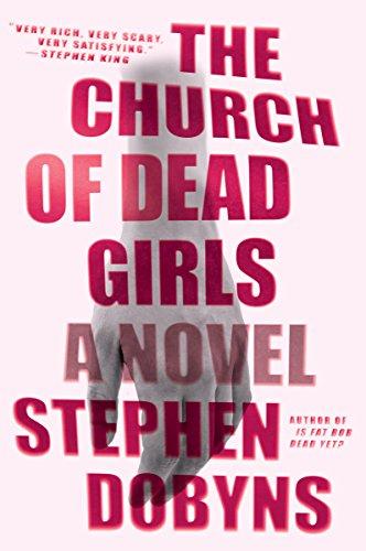 The Church of Dead Girls: A Thriller
