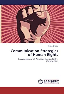 Communication Strategies of Human Rights: An Assessment of Zambia's Human Rights Commission