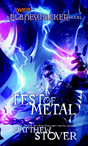 Test of Metal (Magic The Gathering: Planeswalker Book 3) (English Edition)