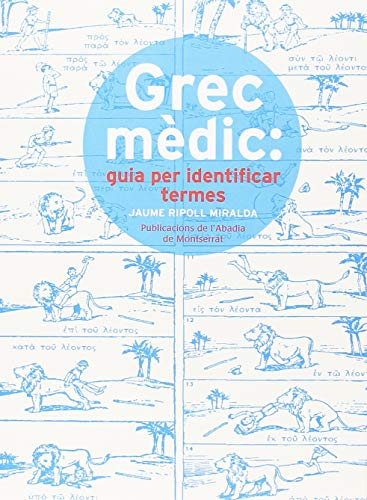 Grec Mèdic. Guia Per Identificar Termes (Vària)