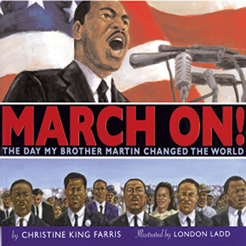 March On! The Day that My Brother Martin Changed the World audiobook cover art