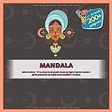 Mandala Libro de colorear - Si tus deseos no son grandes, lo poco que logres te parecera mucho; el apetito pequeno hace que la pobreza sea equivalente a la riqueza.
