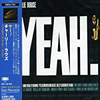 Yeah! by Charlie Rouse (1999-05-21)