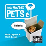 Foul-Mouthed Pets (English Edition)