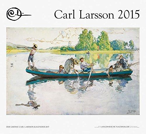 Der Große Carl Larsson-Kalender 2015