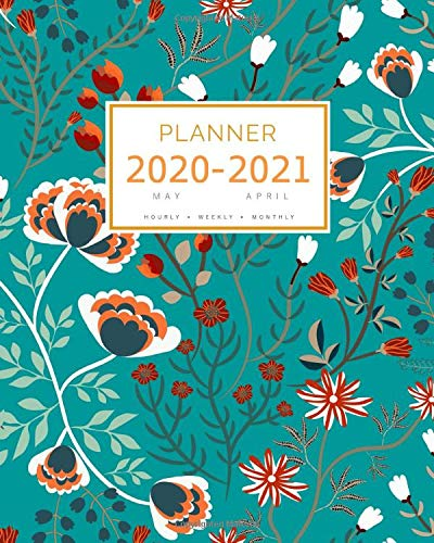 Planner 2020-2021: 8x10 Large Notebook Organizer with Hourly Time Slots | May 2020 to April 2021 | Botanical Wild Flower Design Teal