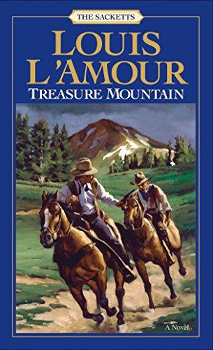 Treasure Mountain: A Novel (The Sacketts)