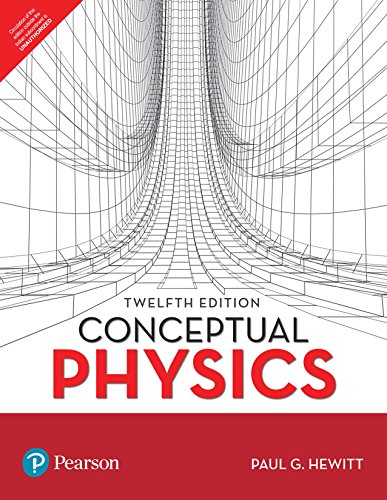 Compare Textbook Prices for Conceptual Physics 12th Edition ISBN 9789352861774 by Paul G. Hewitt