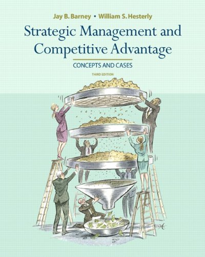 Strategic Management and Competitive Advantage (3rd Edition)