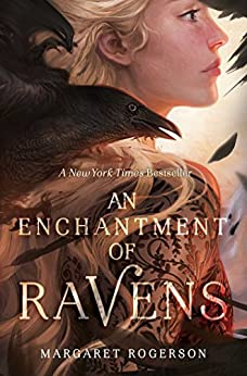 An Enchantment of Ravens by [Margaret Rogerson]