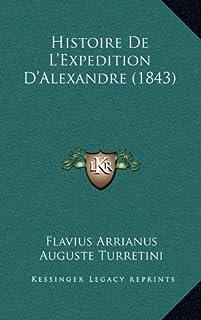 Histoire de L'Expedition D'Alexandre (1843)