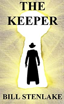 THE KEEPER (THE KEEPER TRILOGY) by [BILL STENLAKE]