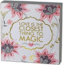 Primitives by Kathy Love is The Closest Thing to Magic Box Sign