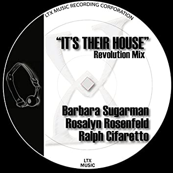 It's Their House (Revolution Mix)