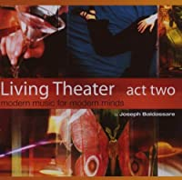 Living Theater Act Two