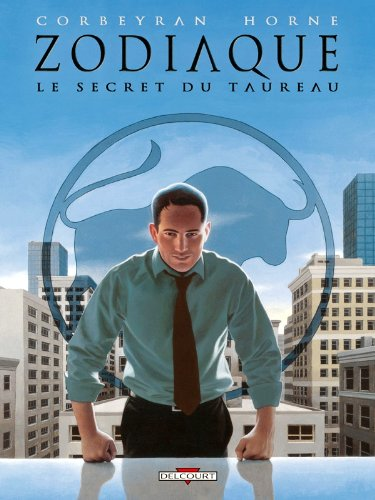 Zodiaque T02: Le Secret du Taureau