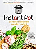 instant pot: 50 ricette italiane vegetariane semplici e veloci: il primo e unico ricettario autorizzato in italia da instantpot®